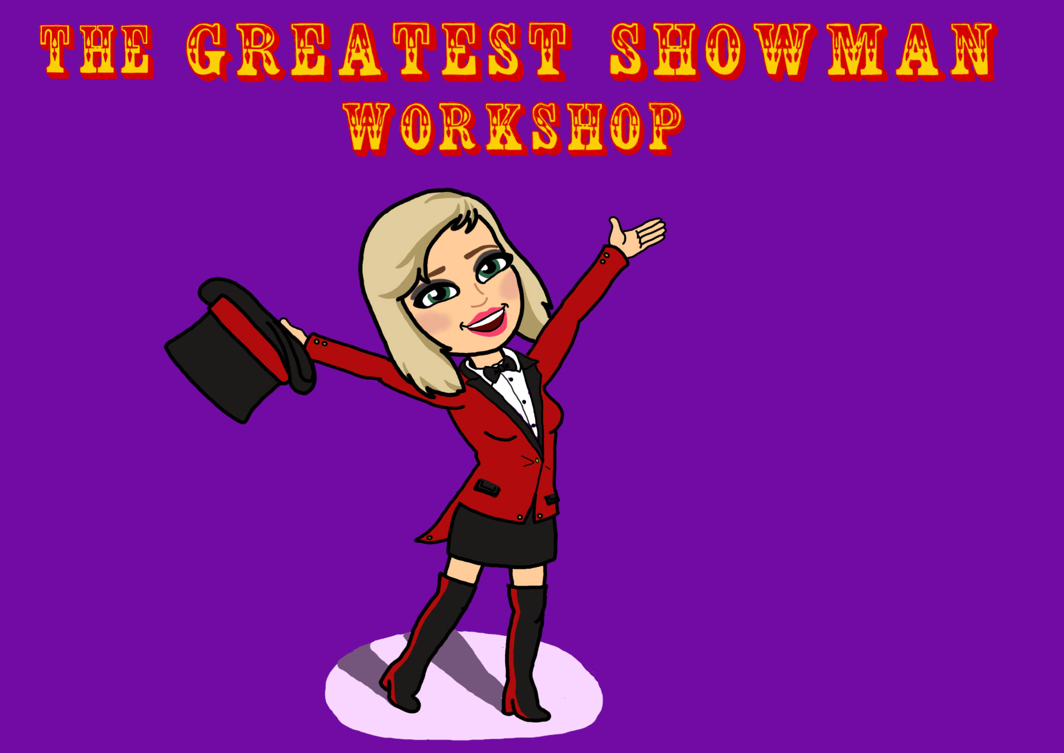 The Greatest Showman Workshop